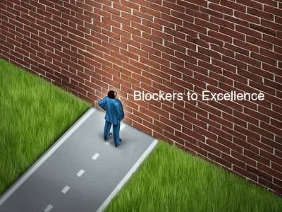 The Blockers to Excellence
